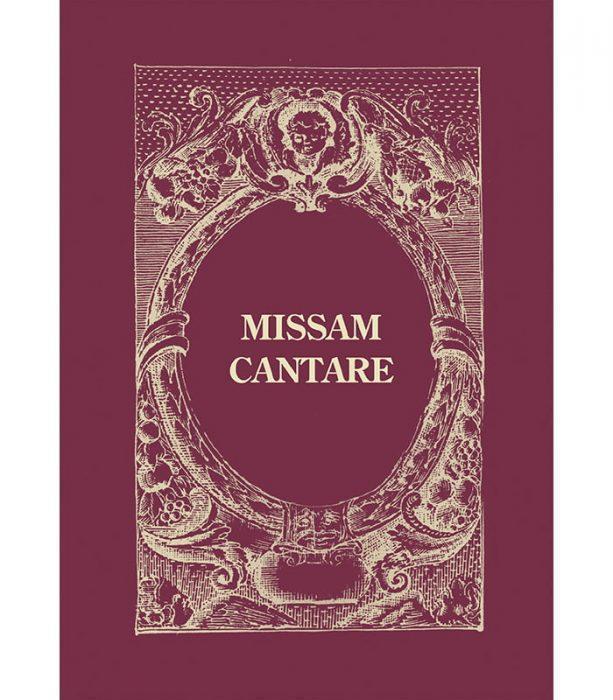 Missam Cantare