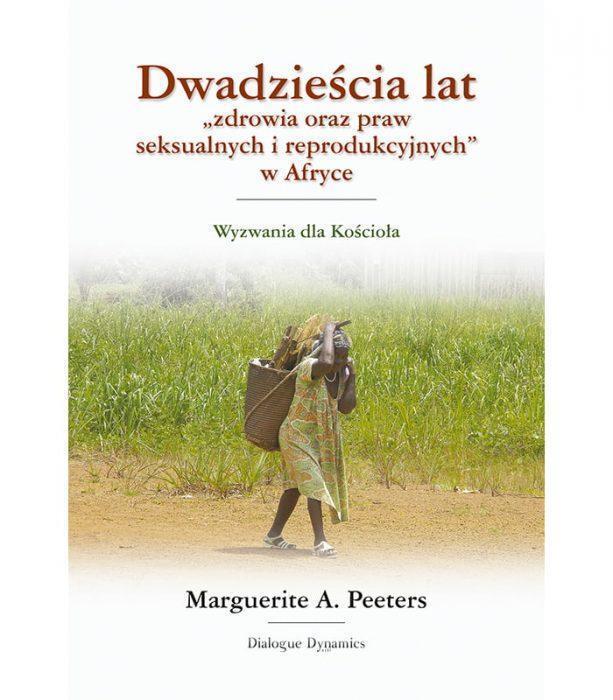 """Dwadzieścia lat """"zdrowia oraz praw seksualnych i reprodukcyjnych w Afryce"""""""
