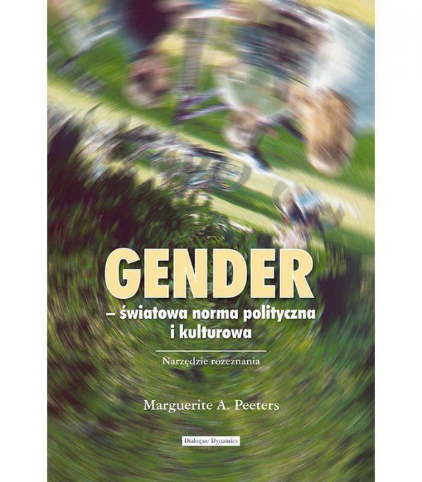 Gender - światowa norma polityczna i kulturowa