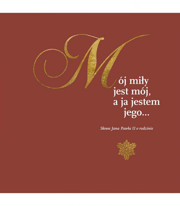 Mój miły jest mój a ja jestem jego...