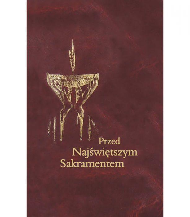 Przed Najświętszym Sakramentem