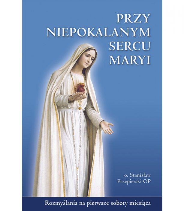 Przy Niepokalanym Sercu Maryi