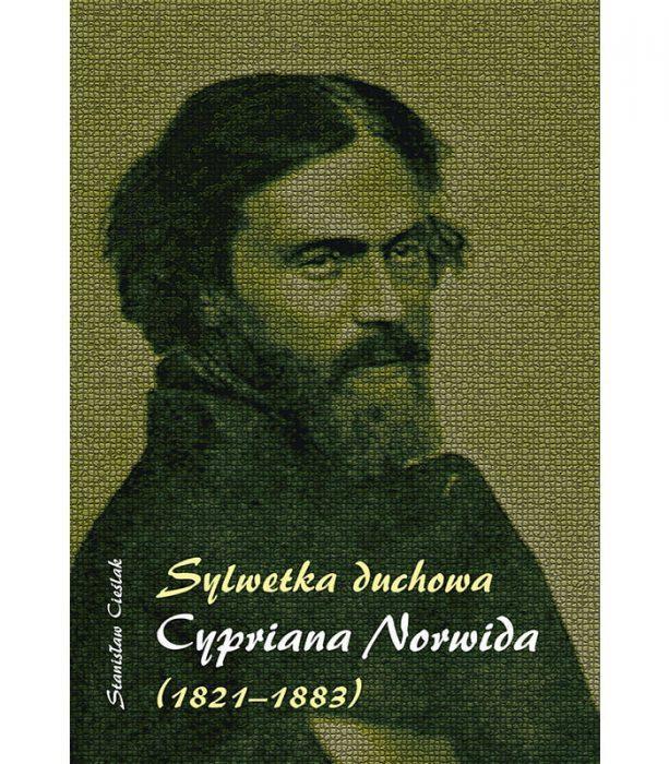 Sylwetka duchowa Cypriana Norwida