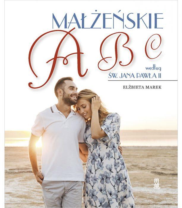Małżeńskie ABC według św. Jana Pawła II