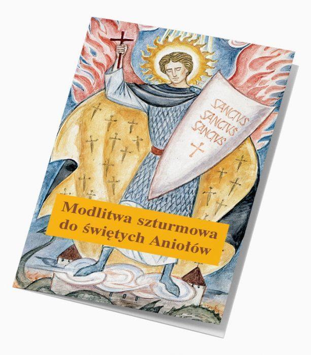 Modlitwa szturmowa do Świętych Aniołów